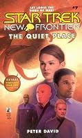 New Frontier #7 The Quiet Place (Star Trek: New Frontier)