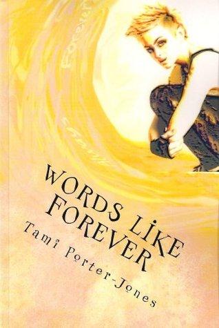 Words Like Forever (Denver Dykes Series)