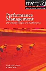 Performance Management - Developing People and Performance