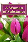 A Woman of Substance: Growing Spiritually Mature in an Immature World