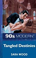Tangled Destinies (Mills & Boon Vintage 90s Modern)