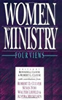 Women in Ministry: Four Views