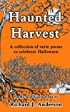 Haunted Harvest: A collection of eerie poems to celebrate Halloween