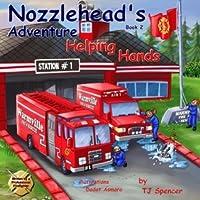 """Nozzlehead's Adventure: """"Helping Hands"""" (Nozzlehead Adventure, #2)"""