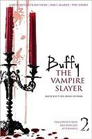 Buffy the Vampire Slayer 2: Halloween Rain; Bad Bargain; Afterimage