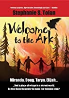 Welcome to the Ark (The Ark Trilogy #1)