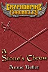 A Stone's Throw (The Gryphonpike Chronicles, #3)