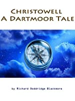 Christowell : A Dartmoor Tale