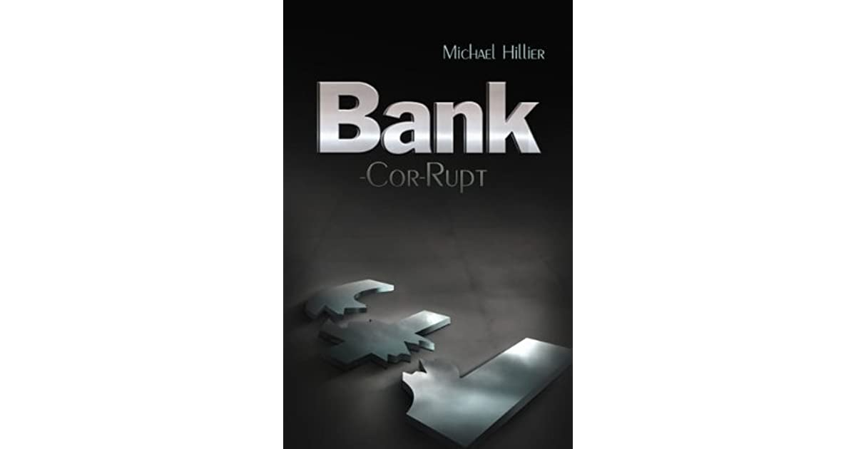 Design Bank Cor.Bank Cor Rupt By Michael Hillier