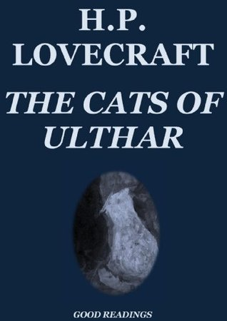 The Cats of Ulthar (Annotated Edition)