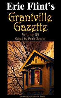 Grantville Gazette, Volume 39