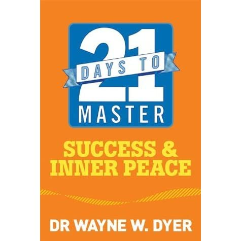 Inner peace by wayne w dyer reviews discussion bookclubs lists
