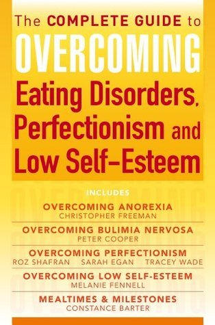 The-Complete-Guide-to-Overcoming-Eating-Disorders-Perfectionism-and-Low-Self-Esteem