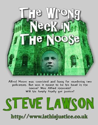 The Wrong Neck in the Noose