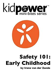 Kidpower Safety 101: Early Childhood