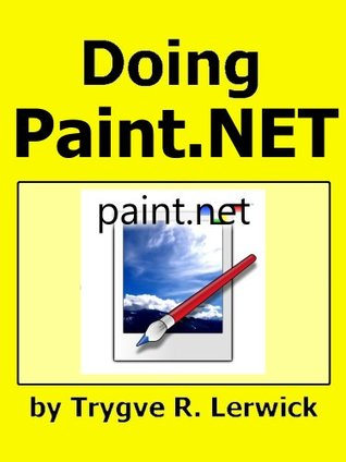 Doing Paint.NET (Doing to Understand)