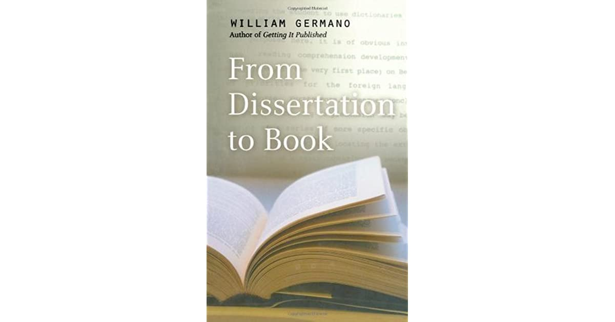From Dissertation to Book, Second Edition by William Germano, Paperback | Barnes & Noble®