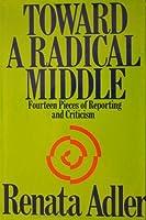 Toward A Radical Middle