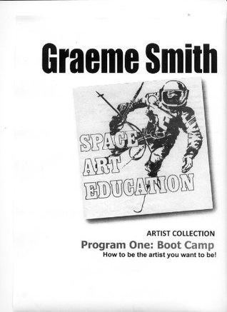 SPACE Art Education: My Art Program program one - Boot Camp (Learn Art Collection)