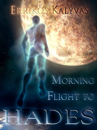 Morning flight to Hades