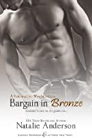 Bargain in Bronze (Flirting to Win #1)