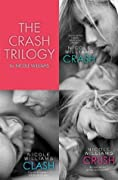 The Crash Trilogy: Includes Crash, Clash and Crush