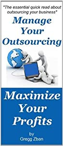 Manage Your Outsourcing Maximize Your Profits