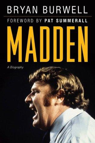 Madden: A Biography