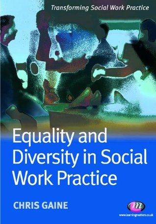 Equality-and-Diversity-in-Social-Work-Practice-Transforming-Social-Work-Practice-