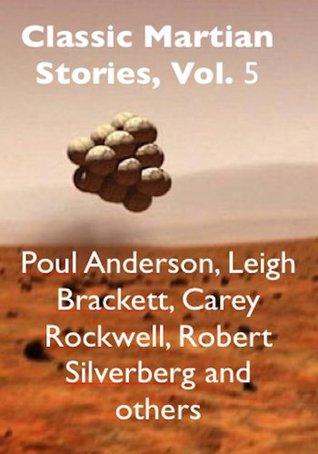 Classic Martian Stories, Vol. 5