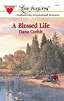 A Blessed Life (Hickory Ridge, #1)