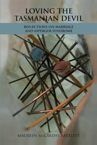 Loving the Tasmanian Devil: Reflections on Marriage and Asperger Syndrome