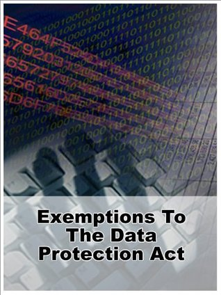 Exemptions To The Data Protection Act