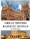 Great British Railway Hotels