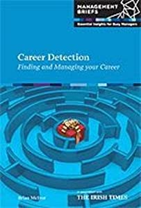 Career Detection - Finding and Managing your Career