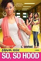So, So Hood (Drama High)