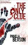 The Only Clue (Neema Mystery, #2)