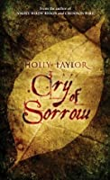 Cry of Sorrow (Dreamer's Cycle Series #3)