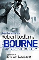 The Bourne Ascendancy (Jason Bourne, #12)