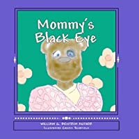 Mommy's Black Eye