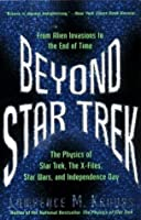 Beyond Star Trek: From Alien Invasions to the End of Time