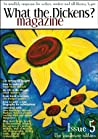 What the Dickens? Magazine - Issue 5: The Sunflower Edition