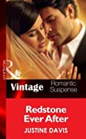Redstone Ever After (Mills & Boon Vintage Romantic Suspense) (Redstone, Incorporated, Book 11) (Redstone Incorporated series)