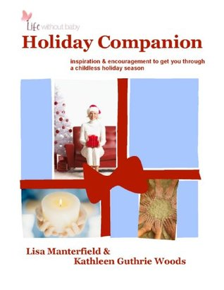 Life Without Baby: Holiday Companion