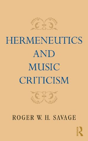 Hermeneutics and Music Criticism