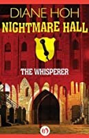 The Whisperer (Nightmare Hall)