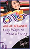 Lazy Ways To Make A Living