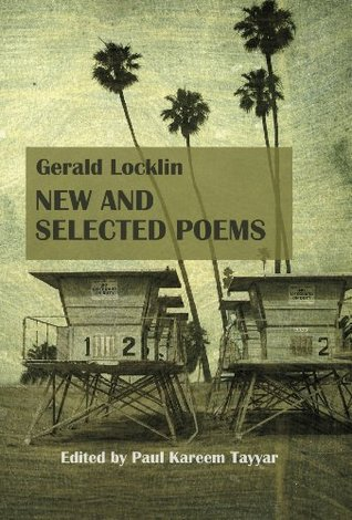 Gerald Locklin New and Selected Poems (1967-2007)