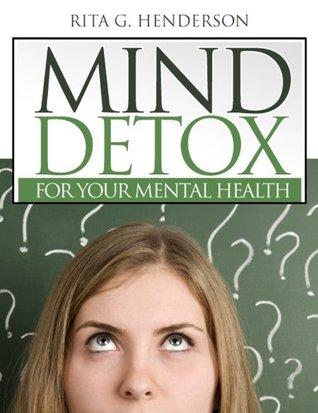 Mind Detox: For Your Mental Health