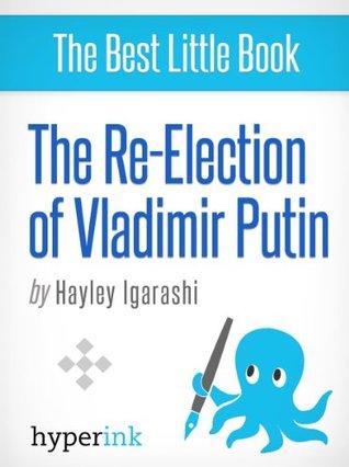 The Re-Election of Vladimir Putin